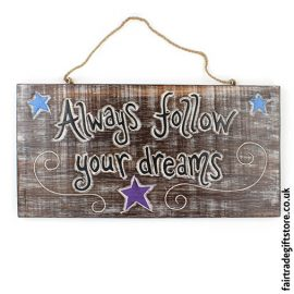 Fair-Trade-Wooden-Wall-Plaque-Always-follow-your-dreams