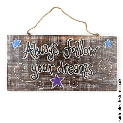 Fair-Trade-Wooden-Wall-Plaque-Always-follow-your-dreams